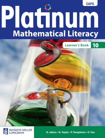Platinum Mathematical Literacy Grade 10  Grade 11 And